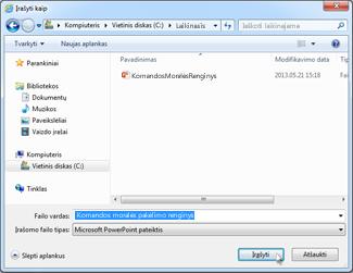 Įrašymas vietiniame arba tinklo loginiame diske