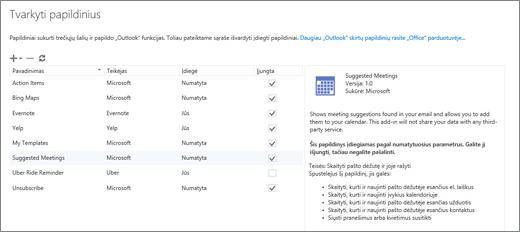 """Lango """"Papildinių valdymas"""", kuriame galite įtraukti arba pašalinti papildinius, peržiūrėti informaciją apie papildinį ir nueiti į """"Office"""" parduotuvę norėdami rasti daugiau """"Outlook"""" skirtų papildinių, ekrano kopija. Pasirinktas papildinys Siūlomi susitikimai ir rodoma informacija apie jį."""