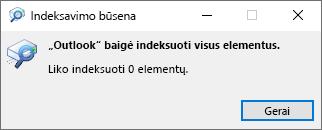 """Outlook"" ieškos indeksavimo būsena"