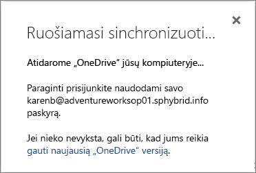 """Dialogo lango """"Ruošiamasi sinchronizuoti"""", kai atliekamas """"OneDrive"""" verslui sinchronizavimo nustatymas, ekrano nuotrauka"""