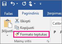 """Programoje """"Word"""" rodo formato kopijavimo priemonės mygtuką pagrindiniame skirtuke"""