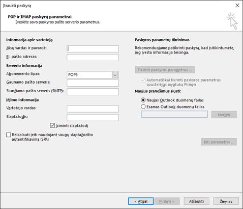 Įveskite savo POP ir IMAP serverio informaciją