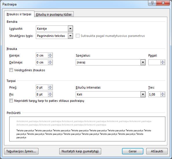 Dialogo lango Pastraipa, kuriame rodomas skirtukas Įtraukos ir tarpai, ekrano nuotrauka.