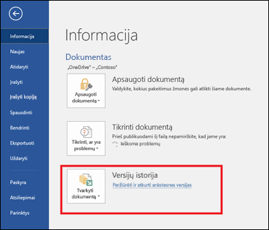 Naudodami versijų valdymo mygtuką galite atkurti ankstesnes dokumento versijas