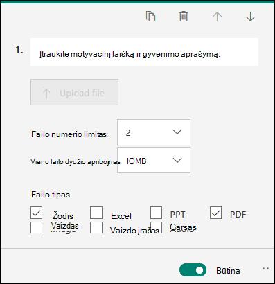 """Klausimas, leidžiantis failų įkėlimai su failo numerio ribų parinktimis ir vieno failo dydžio limitais """"Microsoft Forms"""""""