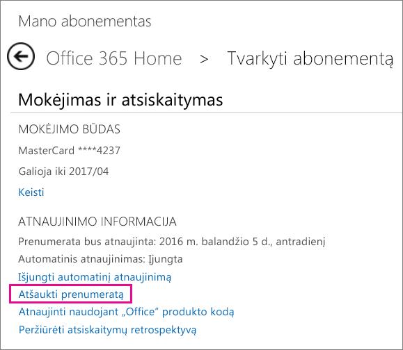 Puslapio Abonemento valdymas ekrano kopija su pasirinktu saitu Atšaukti prenumeratą.