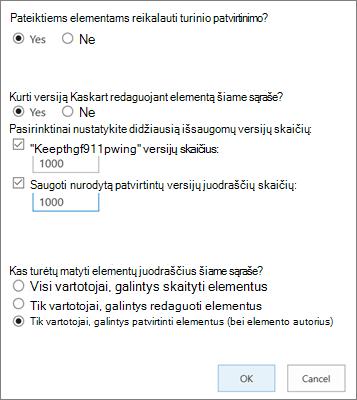 """""""SharePoint Online"""" sąrašo parametrų parinktys, kuriose įgalintas versijų kūrimas"""
