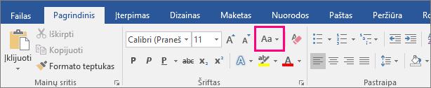 Mygtukas Keisti didžiąsias raides mažosiomis ir atvirkščiai yra paryškintas skirtuke Pagrindinis.