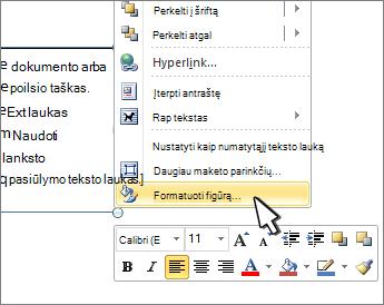 Kontekstiniame meniu pasirinkta figūra formatavimas