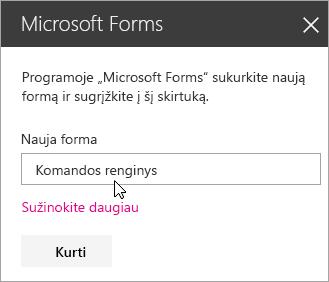 """""""Microsoft Forms"""" puslapio dalies sritis, skirta naujai formai."""