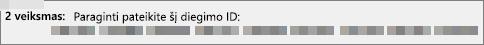 Rodomas diegimo ID, kurį jums telefonu suteikia produktų aktyvinimo centras