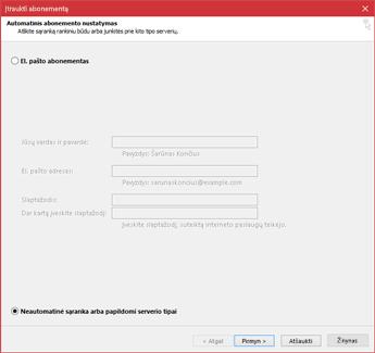 Pasirinkite Neautomatinė sąranka arba papildomi serverio tipai