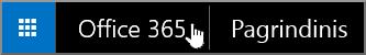 """Mygtukas, skirtas naršyti """"Office 365"""" pradžios puslapyje"""