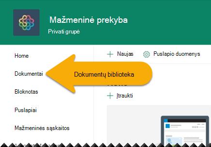 Kairiojoje naršymo srityje pasirinkite dokumentai, kad atidarytumėte dokumentų biblioteką.
