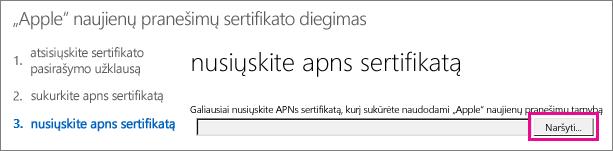 """Nusiųskite sertifikatą, kurį sukūrėte """"Apple push"""" sertifikatų portale."""