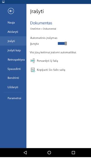 """Automatinis įrašymas """"Android"""" telefone parinkties ekrano nuotrauka"""
