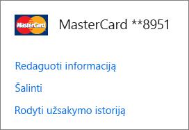 Mokėjimo parinkčių puslapis, kuriame rodomi kredito kortelei skirti saitai Redaguoti informaciją, Pašalinti ir Peržiūrėti užsakymų retrospektyvą.