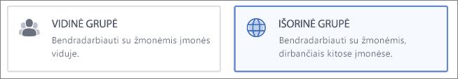 Ekrano kopija, kurioje rodoma, kad galite pasirinkti kurti Vidinę arba Išorinę grupę