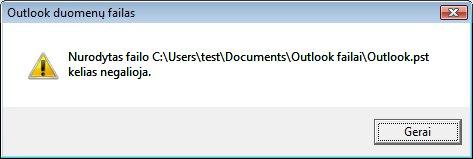Trūkstamo Outlook duomenų failo (.pst) dialogo langas