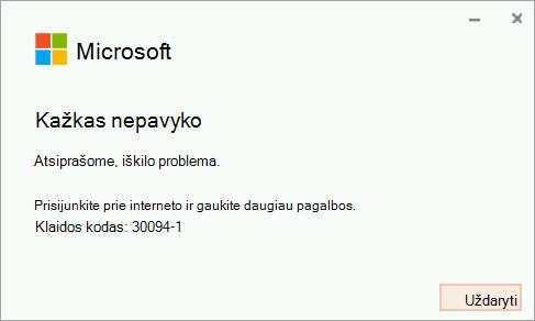 """Klaidos kodas 30094-4 diegiant """"Office"""""""