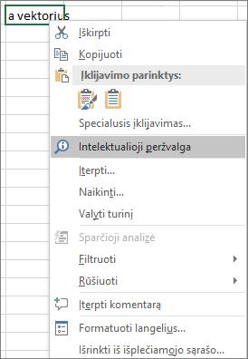 """Intelektualioji peržvalga kontekstiniame meniu programoje """"Excel 2016 for Windows"""""""