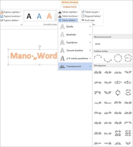 Teksto efektai skirtuke Piešimo įrankių formatas ir atidaryta galerija Transformuoti