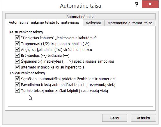 Parinktys, esančios skirtuke Automatinis renkamo teksto formatavimas