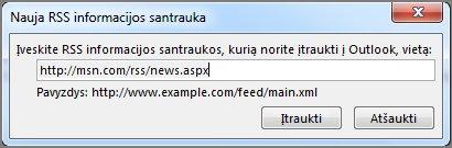Įveskite RSS informacijos santraukos URL
