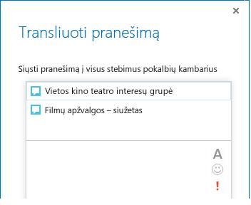Pranešimo transliavimo dialogo lango viršutinės srities ekrano nuotrauka