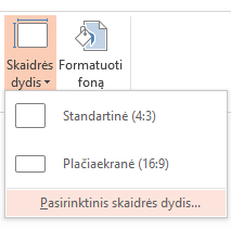 Skaidrių dydžio meniu spustelėkite Pasirinktinis skaidrės dydis.