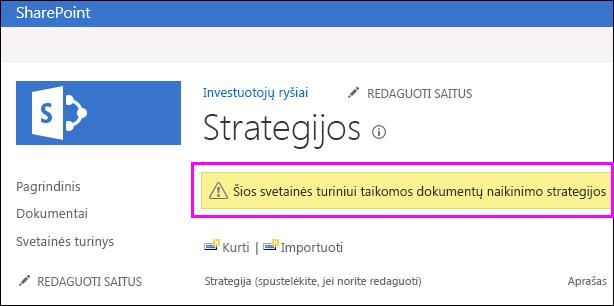 Įspėjimas dėl svetainės, naudojamos dokumentų naikinimo strategijas