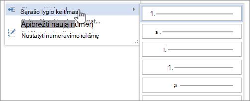Sąrašo lygio keitimas sąrašuose su ženkleliais ar numeriais