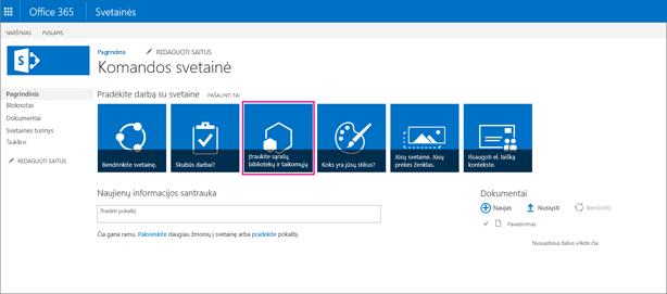 Norėdami įtraukti naują saugojimo konteinerį į svetainę, pasirinkite plytelę Įtraukti sąrašų, bibliotekų ir kitų programų.