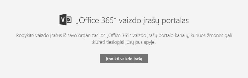 """""""Office 365"""" dialogo lango Įtraukti vaizdo įrašą programoje """"SharePoint"""" ekrano nuotrauka."""