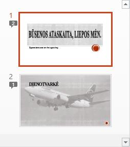 Simboliai su skaitmenimis nurodo, kad skaidrėse yra komentarų