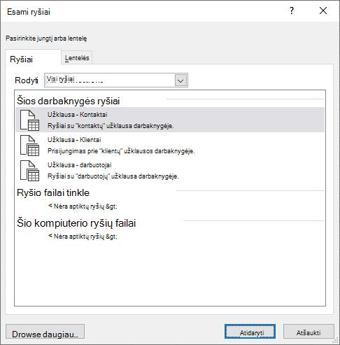 """Esamas """"Excel"""" dialogo langas """"Excel"""" rodo šiuo metu darbaknygėje naudojamų duomenų šaltinių sąrašą"""