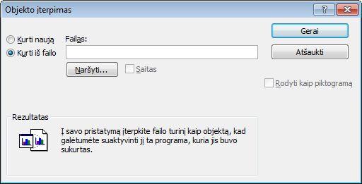 Įterpti objektą dialogo lange kurti iš failo, pasirinktas