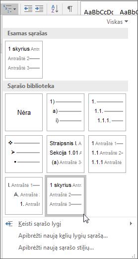 Naudokite skyrių aprašų kelių lygių sąrašą, jei norite formatuoti skyrių antraštes, kad jos būtų įtrauktos į pavadinimus.