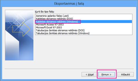 """Pasirinkite Kableliu atskirtos reikšmės (""""Windows"""")"""