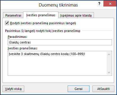 Įvesties pranešimo parametrai dialogo lange Duomenų tikrinimas
