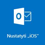 """Outlook"", skirtos ""iOS"", nustatymas"
