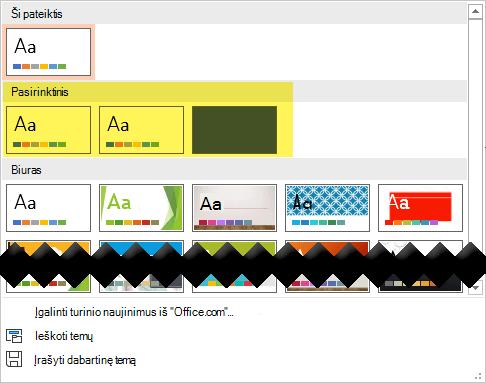 Skirtuko Dizainas grupėje Pasirinktiniai šablonai yra pasirinkite Pasirinktinis sekcijoje temų galerija