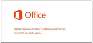 """Prisijungimo prie """"Microsoft"""" abonemento problema"""