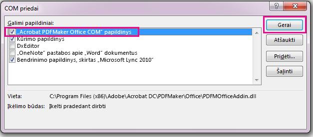 Pažymėkite žymės langelį Acrobat PDFMaker Office COM priedą ir spustelėkite gerai.
