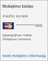 Prenumeratos kortelės mokėjimo metodo skyrius, kai už prenumeratą mokama kredito kortele.