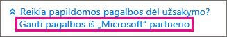 """Pasirinkite Gauti pagalbos iš """"Microsoft"""" partnerio"""