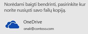 """Jei dar neįrašėte pateikties """"OneDrive"""" ar """"SharePoint"""", """"PowerPoint"""" paragins tai padaryti."""