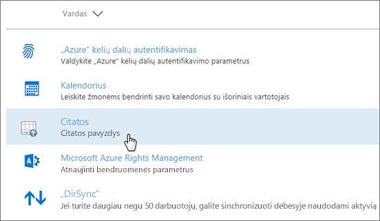 """""""Office 365"""" administravimo centre įdiegtas papildinys"""