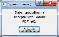 Spausdinimo dialogo langas rodomas, kai siunčiate dokumentą į spausdintuvą.