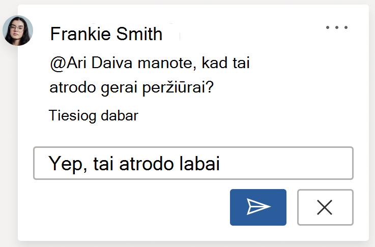 Komentaro vaizdas, kuriame rodomas mygtukas skelbti. Mygtukas skelbti yra apatiniame dešiniajame kampe ir komentaro kortelės kampe, kai kuriate naują komentarą arba komentaro atsakymą.